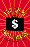 The Great Switcheroonie