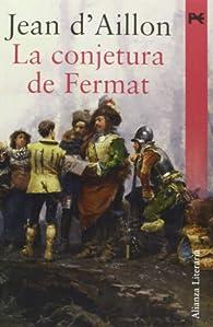 La conjetura de Fermat ) par Jean d ' Aillon