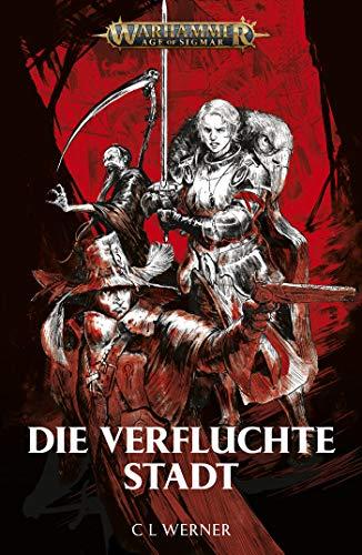 Die verfluchte Stadt (Warhammer Age of Sigmar)