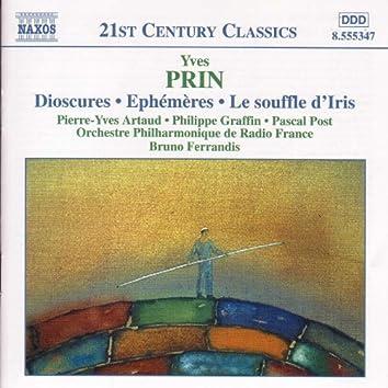 PRIN: Dioscures / Ephemeres / Le Souffle d'Iris