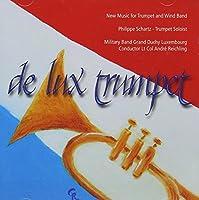 De Lux Trumpet: Schartz(Tp) Luxembourg Military Band