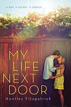 My Life Next Door by [Huntley Fitzpatrick]