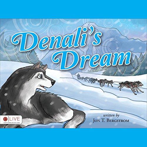 Denali's Dream audiobook cover art