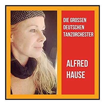 Die Grossen Deutschen Tanzorchester