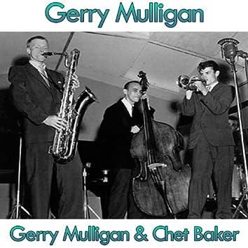 Gerry Mulligan & Chet Baker (feat. Chet Baker)