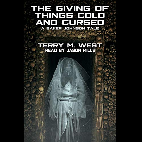 The Giving of Things Cold & Cursed audiobook cover art