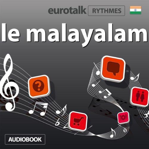 EuroTalk Rhythmes le malayalam                   De :                                                                                                                                 EuroTalk Ltd                               Lu par :                                                                                                                                 Sara Ginac                      Durée : 1 h     Pas de notations     Global 0,0