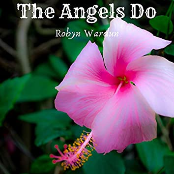 The Angels Do