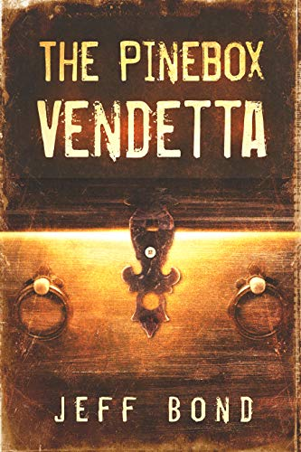 The Pinebox Vendetta by Jeff Bond ebook deal