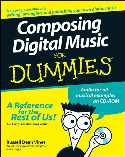 Composing Digital Music For Dummies
