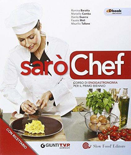 Sarò chef onlinne. Per il biennio delle Scuole superiori. Con e-book. Con espansione online