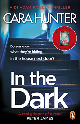 In The Dark: from the Sunday Times bestselling author of Close to ...