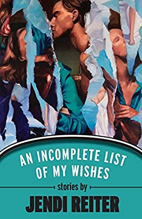 An Incomplete List of My Wishes
