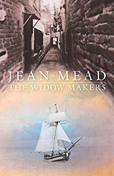 The Widow Makers: Historical Fiction by [Jean Mead]