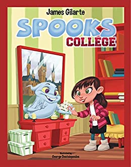 Spooks College by [James Gilarte, George Doutsiopoulos]
