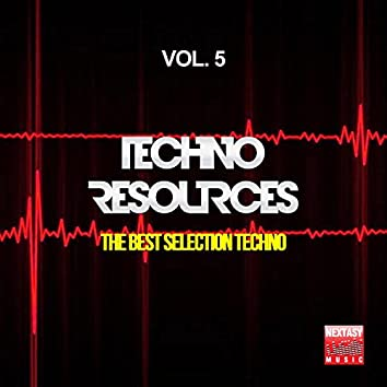 Techno Resources, Vol. 5 (The Best Selection Techno)