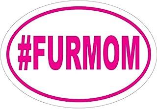 WickedGoodz Oval Pink Hashtag Furmom Vinyl Decal - Pet Bumper Sticker - Perfect Dog Mom Gift