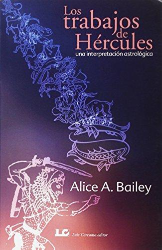 Los Trabajos de Hércules: Una interpretación astrolóica