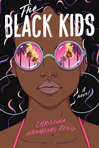 The Black Kids by [Christina Hammonds Reed]