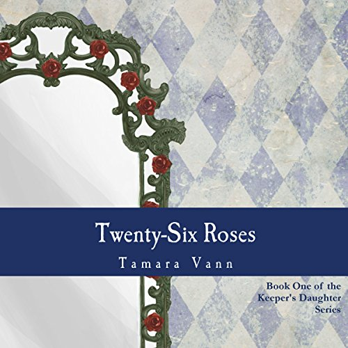 Twenty-Six Roses audiobook cover art