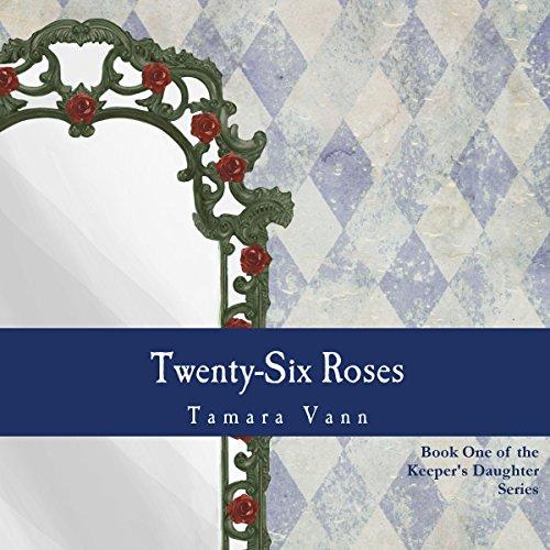 Twenty-Six Roses  By  cover art