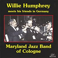 Willie Humphrey Meets the Maryland Jazz Band of