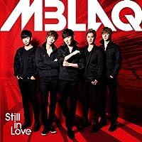 Still in Love by Mblaq (2014-02-26)