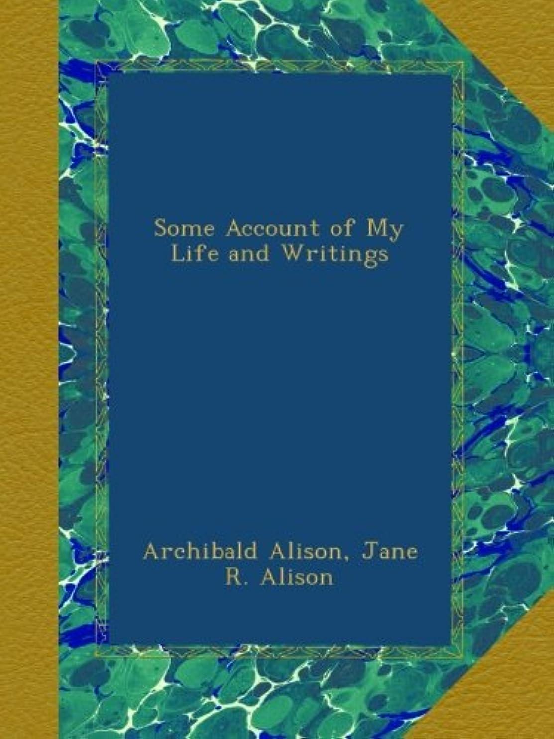 完璧ホバー略すSome Account of My Life and Writings