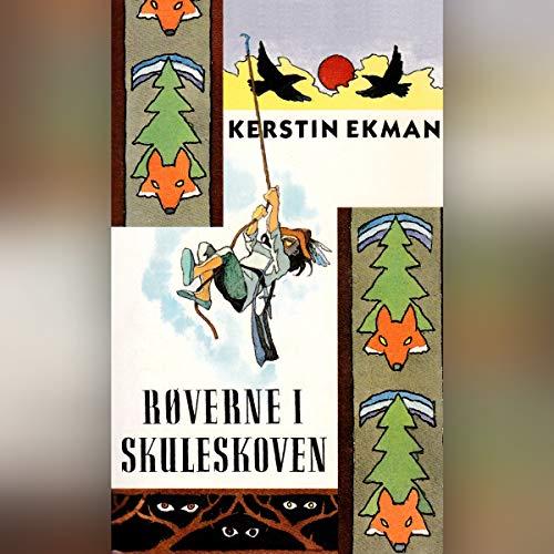 Røverne i skuleskoven cover art
