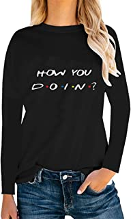 Women Teen Girls Funny Cute Graphic T Shirt Long Sleeve Shirts How You Doin Tee Tops