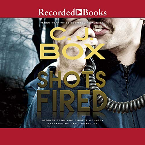 Shots Fired Audiobook By C. J. Box cover art