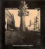 Francesco Somaini 1967/1977. Scultura e condizione urbana