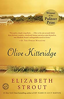 Olive Kitteridge: Fiction by [Elizabeth Strout]