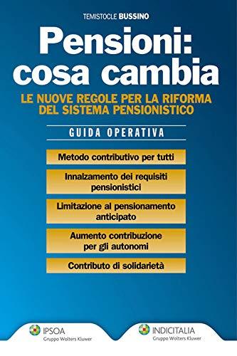 Pensioni: cosa cambia (Italian Edition)