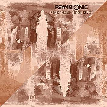 Bionic Chronic (Lucchii Remix)
