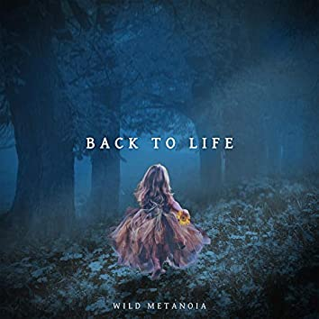 Back To Life (feat. Absent Chronicles)