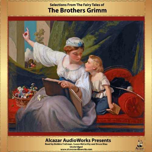 Selections from Grimm's Fairy Tales audiobook cover art