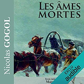 Les âmes mortes                   De :                                                                                                                                 Nicolas Gogol                               Lu par :                                                                                                                                 Marc Hamon                      Durée : 26 h et 37 min     3 notations     Global 5,0