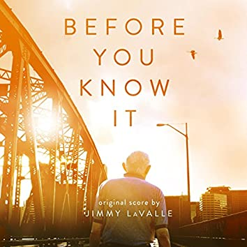 Before You Know It (Original Score)