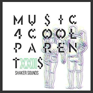 Music 4 Cool Parents - VOL.XXII