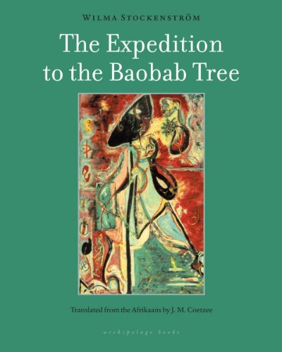 The Expedition to the Baobab Tree: A Novel (English Edition)
