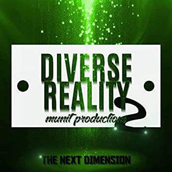 Diverse Reality 2 The Next Dimension