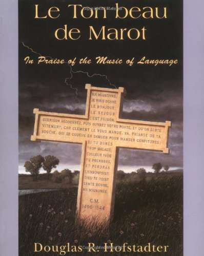 Le Ton Beau De Marot: In Praise Of The Music Of Languageの詳細を見る