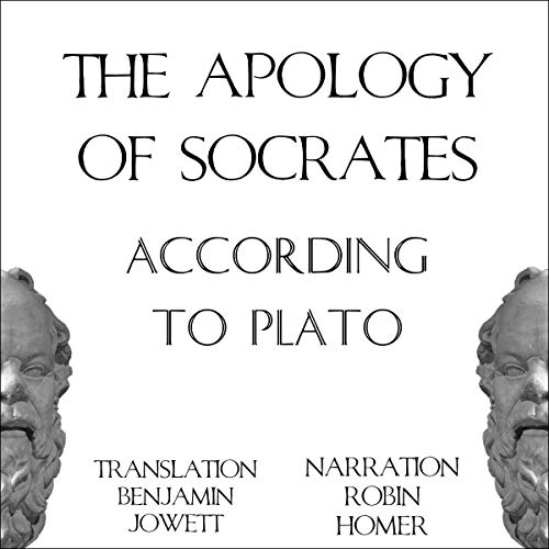 The Apology of Socrates According to Plato cover art