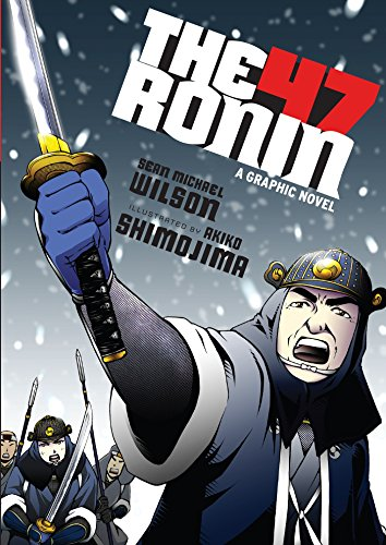 The 47 Ronin: A Graphic Novel (English Edition)