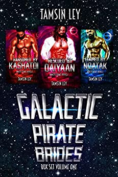 Galactic Pirate Brides: Box Set Volume One by [Tamsin Ley]