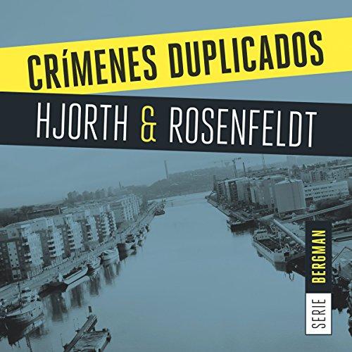 Crímenes duplicados [Duplicate Crimes] audiobook cover art