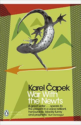 War with the Newts (Penguin Modern Classics)