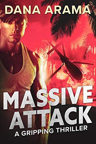 Massive Attack (A Guy Niava Thriller Book 1) by [Dana Arama]