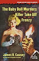 The Baby Doll Murders / Killer Take All! / Frenzy